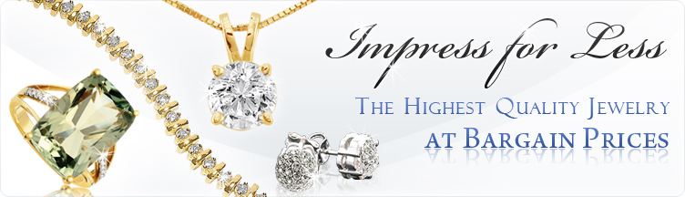 Impress for Less: The Highest Quality Jewelry at Bargain Prices